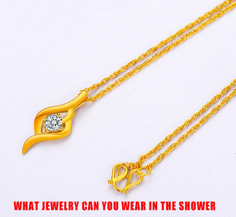 What Jewelry Can You Wear in The Shower