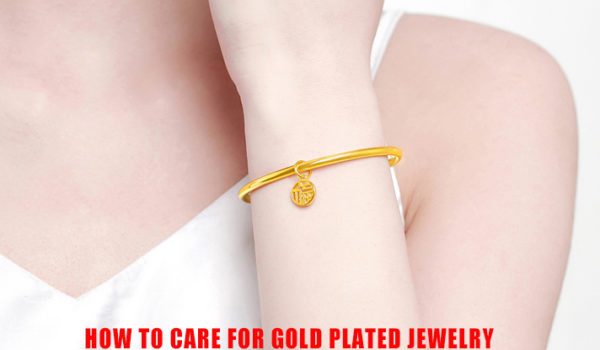 How To Care For Gold Plated Jewelry