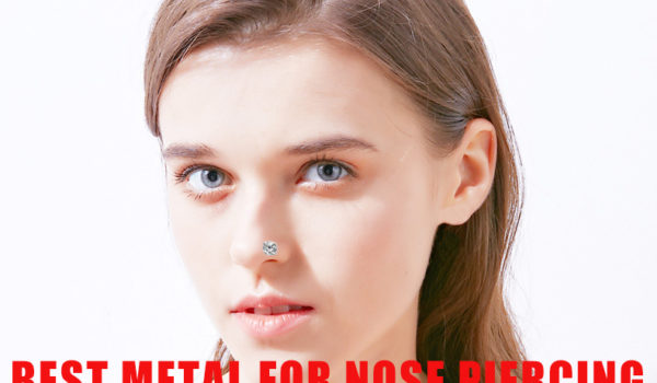 Best Metal For Nose Piercing